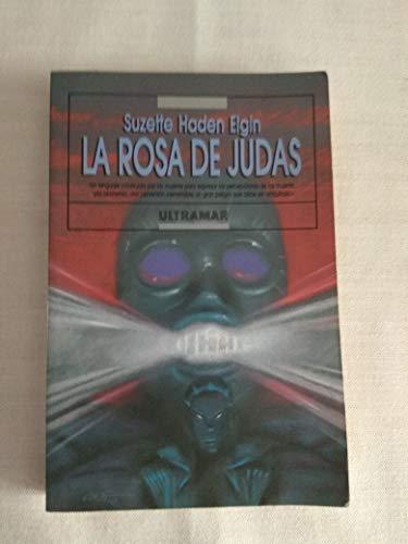 La rosa de Judas (lengua materna II,: Suzette Haden Elgin