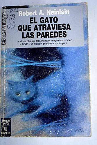 9788473866644: Gato que atraviesa las Paredes, el