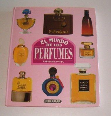 9788473868945: El Mundo de Los Perfumes (Spanish Edition)