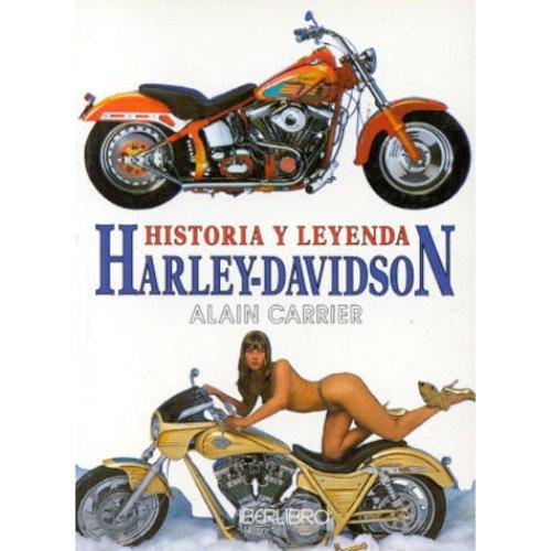 9788473869096: HISTORIA Y LEYENDA DE LA HARLEY DAVINSON