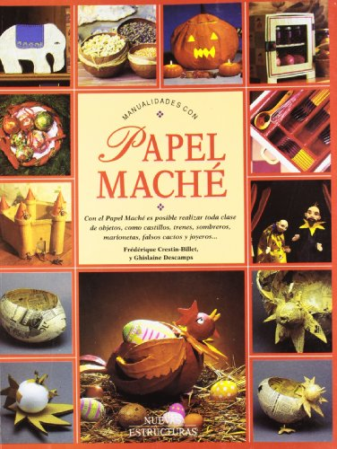 9788473869164: Manualidades Con Papel Mache (Spanish Edition)