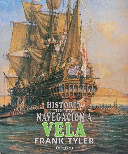 9788473869621: HISTORIA DE LA NAVEGACION A VELA