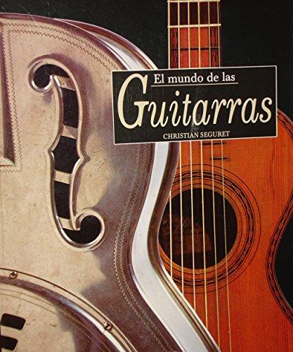 9788473869683: El Mundo de Las Guitarras (Spanish Edition)
