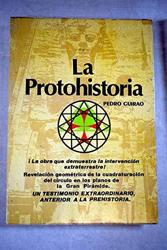 9788473871013: La protohistoria (Spanish Edition)