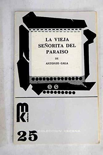 La Vieja Señorita Del Paraiso (Primera edición): Antonio Gala