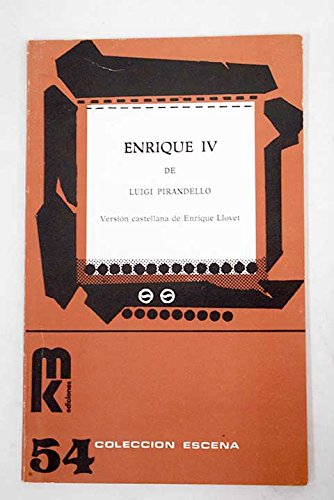 Enrique IV (Spanish Edition) (9788473890496) by Luigi Pirandello
