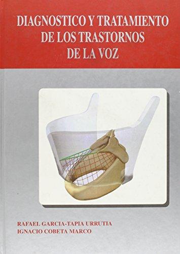 9788473912228: Diagnostico Y Tratamiento De Los Trastornos De La Voz