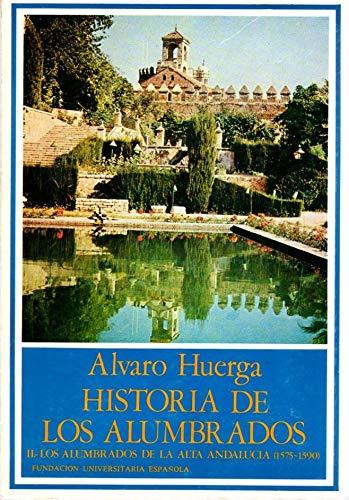 Los Alumbrados de la Alta Andaluci?a (1575-1590): Huerga, Alvaro