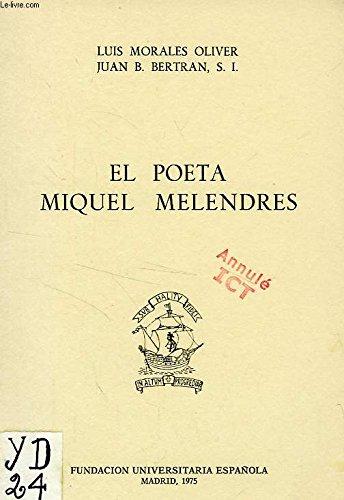 El poeta Miguel Melendres: Las corrientes espirituales: Luis Morales Oliver,