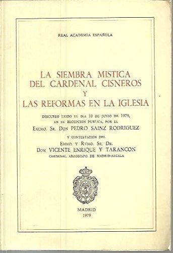 9788473921435: La siembra mistica del cardenal Cisneros y las reformas en la iglesia (Colección Espirituales españoles. Serie C, monograf,as)