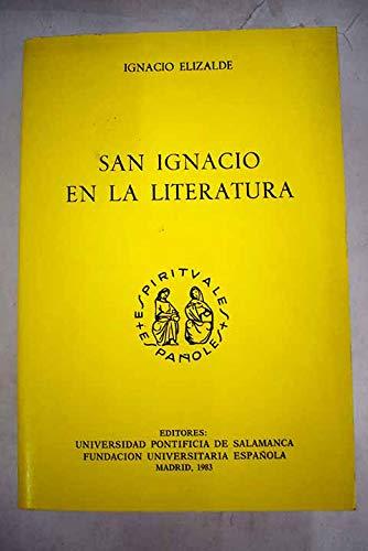 """9788473922258: San Ignacio en la literatura (Colección """"Espirituales españoles"""") (Spanish Edition)"""