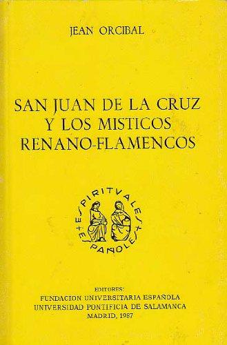 """9788473922814: San Juan de la Cruz y los místicos renano-flamencos (Colección """"Espirituales españoles"""") (Spanish Edition)"""