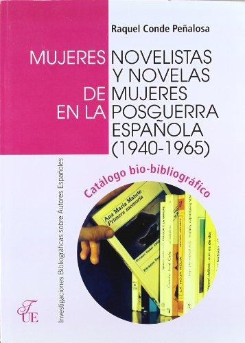 9788473925419: mujeres_novelistas_y_novelas_de_mujeres_en_la_posguerra_espanola,_1940-1965