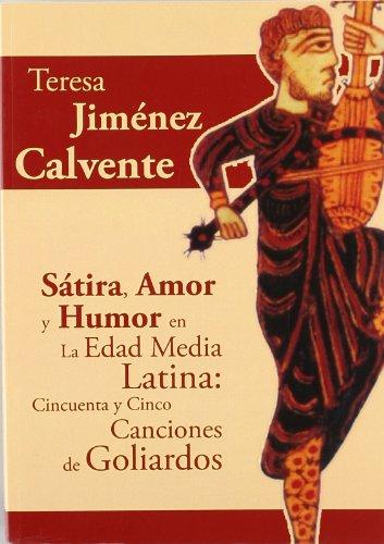 9788473927307: Satira, amor y humor en la edad media latina
