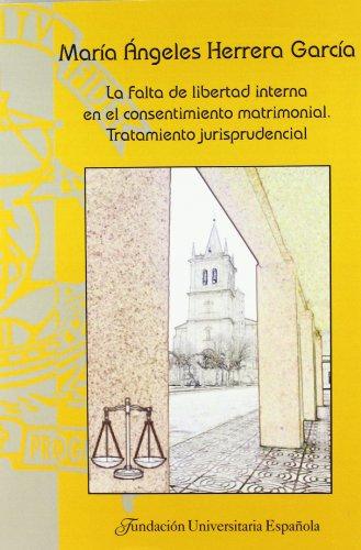 Falta de libertad interna en el consentimiento: HERRERA GARCÍA, María