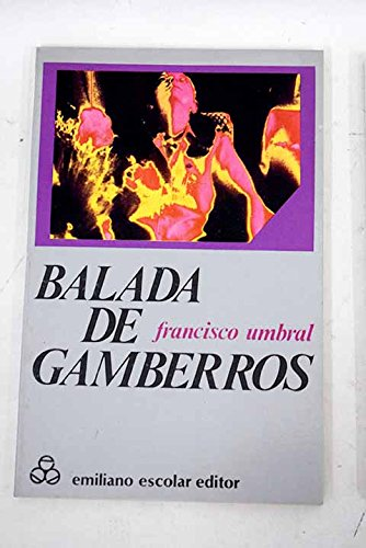 9788473930963: Balada de gamberros
