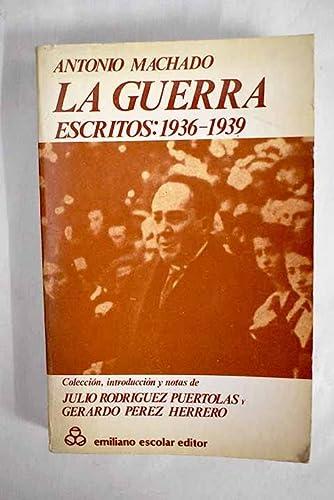 9788473931724: La guerra, escritos 1936-1939 (Spanish Edition)