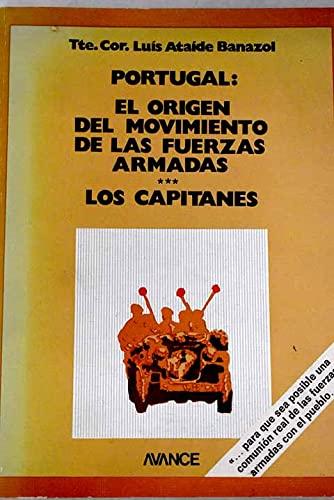9788473960069: Portugal : el origen del movimiento de las fuerzas armadas. Los capitanes (Serie popular)