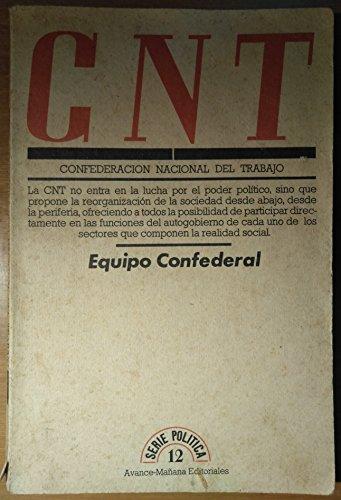 9788473960861: Confederación Nacional del Trabajo (Serie política ; 12) (Spanish Edition)