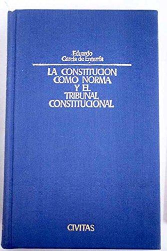 9788473981569: La Constitución como norma y el Tribunal Constitucional (Spanish Edition)