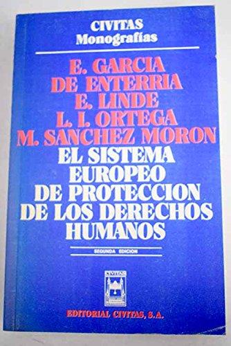 9788473982382: El sistema europeo de proteccion de los derechos humanos