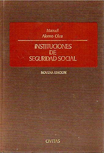 Instituciones de Seguridad Social: Alonso Olea, Manuel
