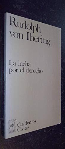9788473983471: La lucha por el derecho (Cuadernos Civitas) (Spanish Edition)