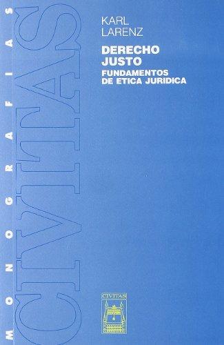9788473983648: El Derecho Justo (Monografías)