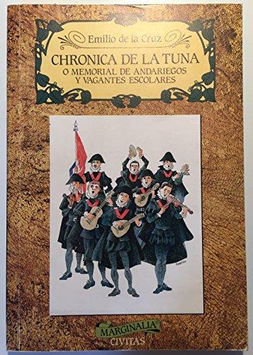9788473984553: Chronica de la tuna o memorial de andariegos y vafantes escolares