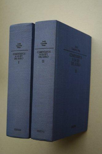 9788473987073: Comentarios a la Ley del Suelo/ Jesús González Pérez ; con la colaboración de Pedro González Salinas