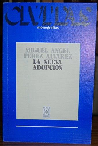 9788473987165: La nueva adopción (Monografías Civitas) (Spanish Edition)