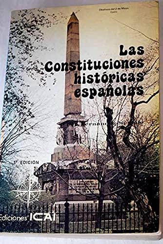 9788473990837: Las constituciones historicas espanolas: Un analisis historico-juridico