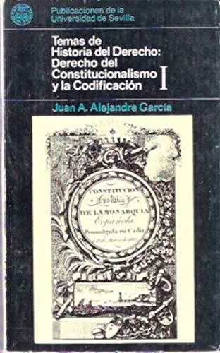 9788474050974: El derecho del constitucionalismo y de la codificación (Temas de historia del derecho)