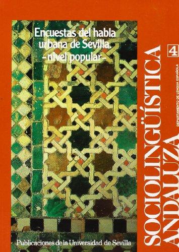 9788474053692: Encuestas del nivel popular (Publicaciones de la Universidad de Sevilla. Série: Filosof¸a y Letras)