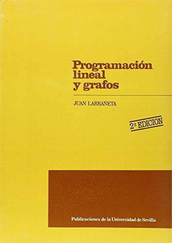 9788474053722: PROGRAMACION LINEAL Y GRAFOS.