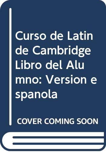 9788474056006: Curso de Latín de Cambridge Libro del Alumno: Versión española: 6 (Manuales Universitarios)
