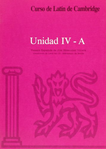 9788474056921: Curso de Latín de Cambridge Libro del Alumno Unidad IV-A: Versión española: 22.5 (Manuales Universitarios)