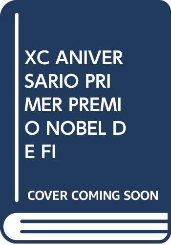 9788474056952: XC ANIVERSARIO PRIMER PREMIO NOBEL DE FI