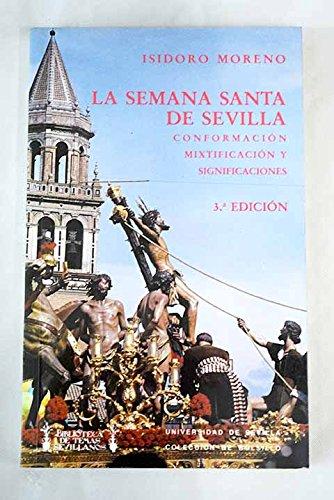9788474058130: La Semana Santa De Sevilla
