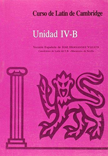9788474059717: Curso de Latín de Cambridge Libro del Alumno IV-B: Versión española (Manuales Universitarios)