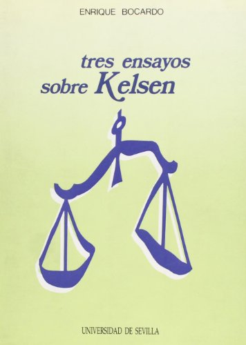 9788474059779: Tres ensayos sobre kelsen