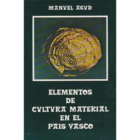Elementos de cultura material en el Pais Vasco: (nombres de vasijas, recipientes y similares) (...