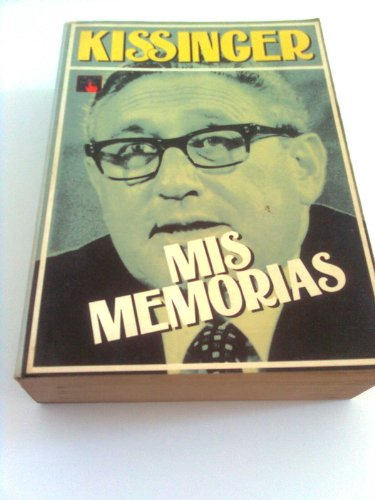 Mis Memorias (9788474080216) by Kissinger, Henry