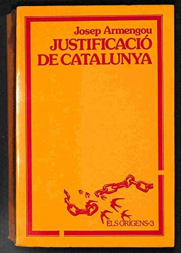 9788474100433: Justificació de Catalunya (Els or,gens)