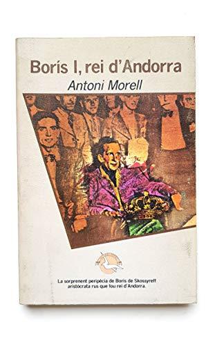 9788474101577: Borís I, rei d'Andorra (Les Ales esteses) (Catalan Edition)