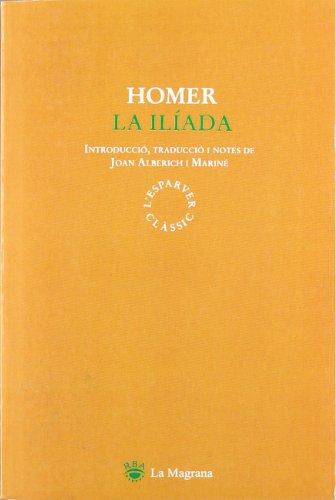 9788474108880: La iliada (CLÀSSICS GRÈCIA I RO)
