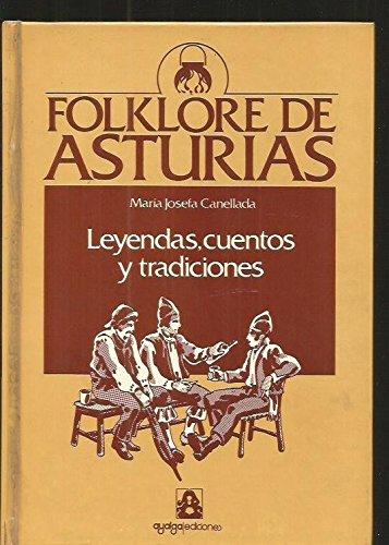 9788474111255: LEYENDAS CUENTOS Y TRADICIONES. FOLKLORE DE ASTURIAS 1
