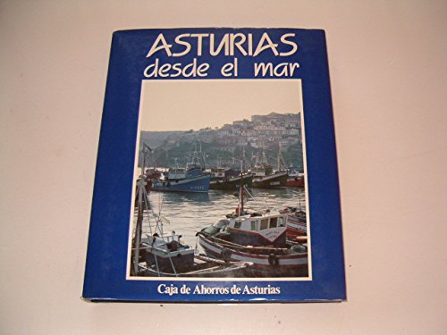 Asturias desde el mar: Ortea, Jesús; Flor,