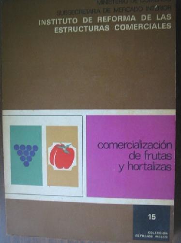 9788474150421: COMERCIALIZACIÓN DE FRUTAS Y HORTALIZAS