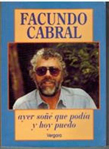 9788474171525: Ayer Sone Que Podia y Hoy Puedo (Spanish Edition)